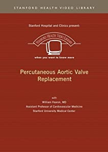Percutaneous Aortic Valve Replacement