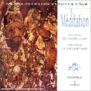 Méditation 1 - Le Lotus De L' Esprit Calme
