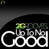 Up to No Good (Extended Mix)