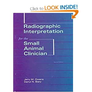 Radiographic Interpretation for the Small Animal Clinician [Hardcover]