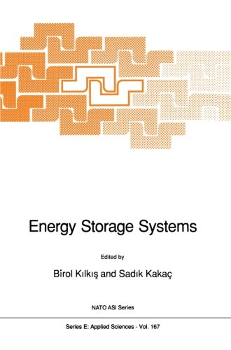 Energy Storage Systems (Nato Science Series E:) (Volume 167)
