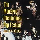 Monterey International Pop Festival, June 16-17-18, 1967