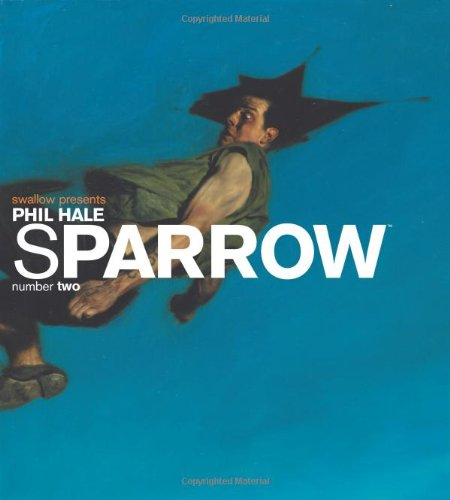 Sparrow Volume 2: Phil Hale 1 (Art Book)