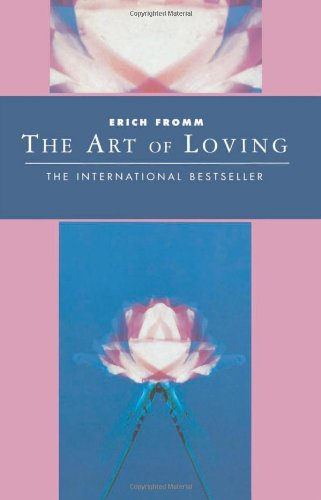 The Art of Loving: Classics of Personal Development