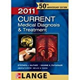 CURRENT Medical Diagnosis and Treatment 2011 (LANGE CURRENT Series) [Paperback]