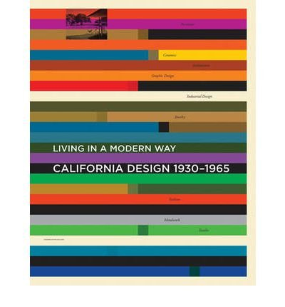 [ [ California Design, 1930-1965: Living in a Modern Way[ CALIFORNIA DESIGN, 1930-1965: LIVING IN A MODERN WAY ] By Kaplan, Wendy ( Author )Sep-16-2011 Hardcover ] ] By Kaplan, Wendy ( Author ) Sep - 2011 [ Hardcover ]