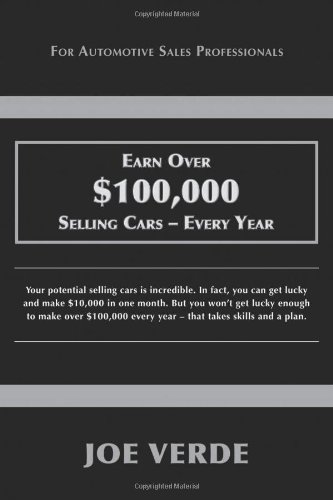 Earn Over $100,000 Selling Cars - Every Year