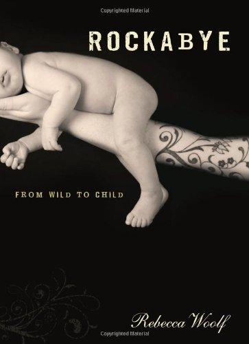 Rockabye: From Wild to Child