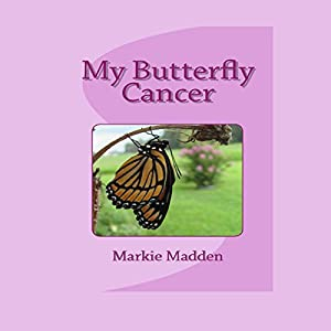 My Butterfly Cancer Audiobook