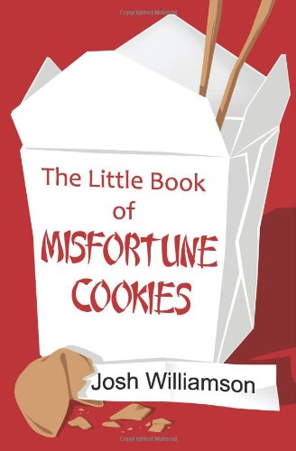 The Little Book of Misfortune Cookies