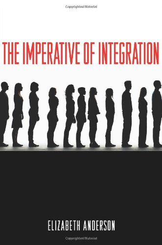 Elizabeth Anderson: The Imperative of Integration