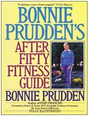 Bonnie Prudden's After Fifty Fitness Guide (Long life)