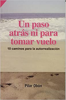 Un paso atras ni para tomar vuelo (RTM Ediciones) (Spanish Edition
