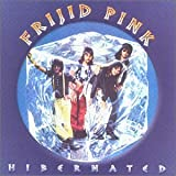 Hibernated by Frijid Pink (2002-10-22)
