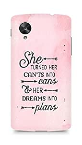 AMEZ cants into cans dreams into plans Back Cover For LG Nexus 5