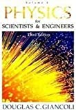 Physics for Scientists and Engineers: Part 4 (3rd Edition) (pt. 4) (0130290971) by Giancoli, Douglas C.