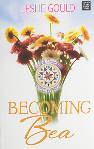 Becoming Bea (The Courtships of Lancaster County)
