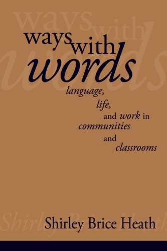 Ways with Words: Language, Life and Work in Communities...