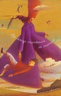 Les douze manteaux de maman par Marie Sellier