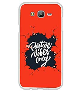 Fuson Premium Positive Vibes Metal Printed with Hard Plastic Back Case Cover for Samsung Galaxy J7