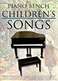 The Piano Bench Of Childrens Songs