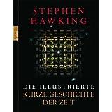 """Die illustrierte Kurze Geschichte der Zeit: Aktualisierte und erweiterte Ausgabevon """"Stephen Hawking"""""""