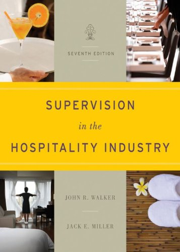 John R. Walker - Supervision in the Hospitality Industry, 7th Edition