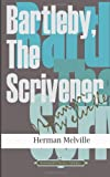 Bartleby, The Scrivener (American Classics Library)
