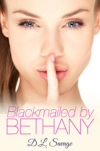 Blackmailed by Bethany! (Forced Feminization Novella) (English Edition)