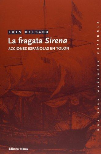 La Fragata «Sirena»