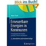 Erneuerbare Energien in Kommunen: Energiegenossenschaften Gründen, Führen und Beraten (German Edition)