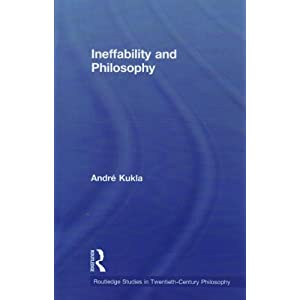Ineffability and Philosophy Andr? Kukla