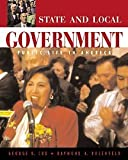 State and Local Government: Public Life in America (with InfoTrac®)