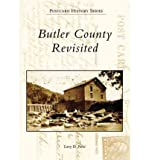 img - for [ Butler County Revisited[ BUTLER COUNTY REVISITED ] By Parisi, Larry D. ( Author )Jul-05-2006 Paperback book / textbook / text book
