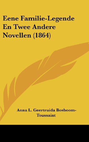 Eene Familie-Legende En Twee Andere Novellen (1864)