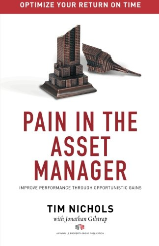 Pain In The Asset Manager: Improve Performance Through Opportunistic Gains