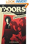 The Doors: Unhinged: Jim Morrions's L...