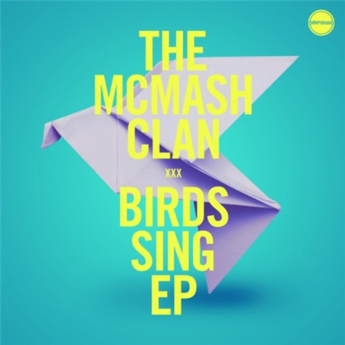 The McMash Clan-Birds Sing (EP)-WEB-2014-LEV Download