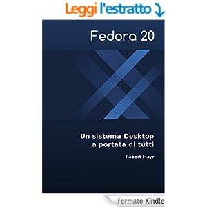 Fedora 20 - Un sistema Desktop a portata di tutti