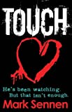 TOUCH: A DI Charlotte Savage Novel Mark Sennen