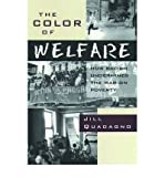 img - for [ THE COLOR OF WELFARE: HOW RACISM UNDERMINED THE WAR ON POVERTY ] By Quadagno, Jill ( Author) 1994 [ Hardcover ] book / textbook / text book