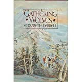 img - for The Gathering Wolves book / textbook / text book