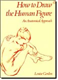 img - for How to Draw the Human Figure: An Anatomical Approach book / textbook / text book