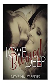 Love Burned Deep