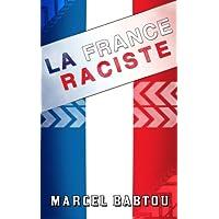 Livre Libertarien : La France Raciste