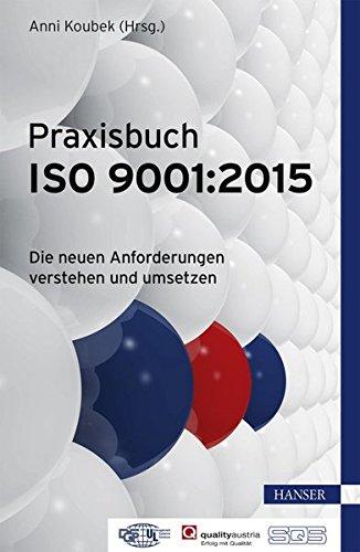 praxisbuch-iso-90012015-die-neuen-anforderungen-verstehen-und-umsetzen