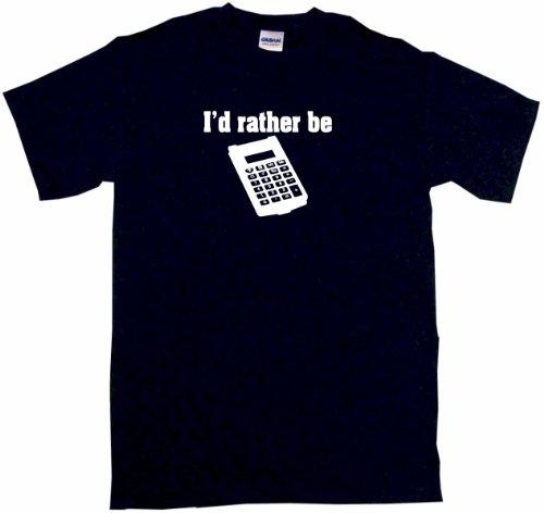 I'D Rather Be Calculator Men'S Tee Shirt Large-Black