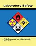 Laboratory Safety A Self-Assessment Workbook