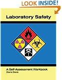 Laboratory Safety A Self-Assessment Workbook