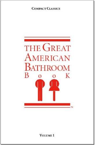 The Great American Bathroom Book Volume 1095410630X